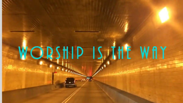 Worship Is the Way